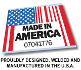 Proudly designed, welded and manufactured in the U.S.A.